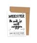 Kraskaart 'Meester, ik wil je wat zeggen'